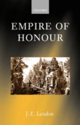 Empire of Honour: The Art of Government in the Roman World 9780199247639