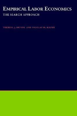 Empirical Labor Economics: The Search Approach 9780195059366