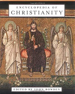 Encyclopedia of Christianity 9780195223934