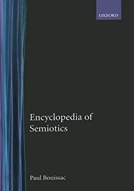 Encyclopedia of Semiotics 9780195120905