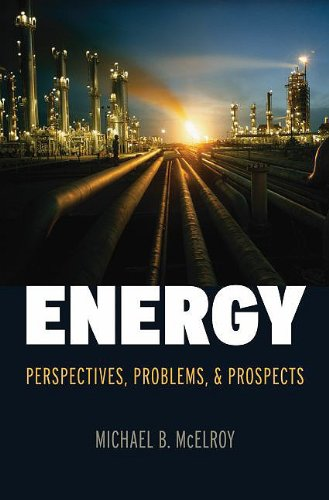 Energy Perspectives, Problems, and Prospects 9780195386110