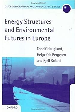 Energy Structures and Environmental Futures 9780198233602