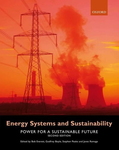 Energy Systems and Sustainability: Power for a Sustainable Future 9780199593743