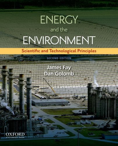 Energy and the Environment: Scientific and Technological Principles 9780199765133