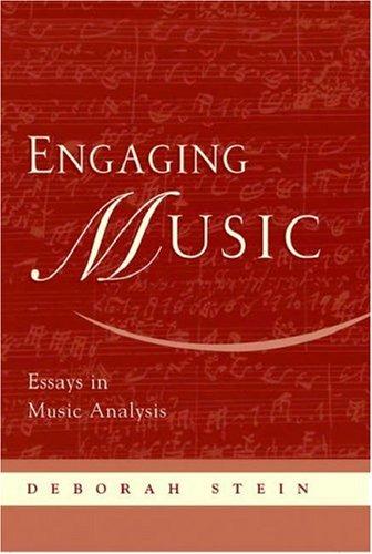 Engaging Music: Essays in Music Analysis 9780195170108