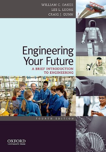 Engineering Your Future: A Brief Introduction to Engineering 9780199797554
