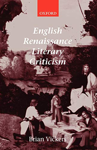English Renaissance Literary Criticism 9780199261369