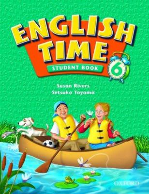 English Time 6: Student Book 9780194364355