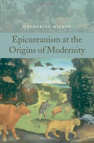 Epicureanism at the Origins of Modernity 9780199238811