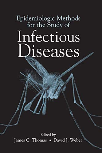 Epidemiologic Methods for the Study of Infectious Diseases 9780195121124