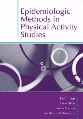 Epidemiologic Methods in Physical Activity Studies 9780195183009
