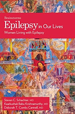 Epilepsy in Our Lives: Women Living with Epilepsy 9780195330861
