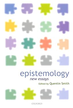 Epistemology: New Essays 9780199264940