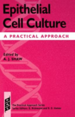 Epithelial Cell Culture: A Practical Approach 9780199635726