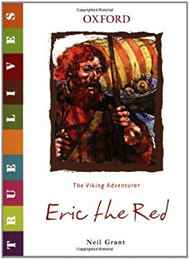Eric the Red: True Lives 9780199119646