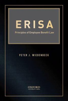 Erisa: Principles of Employee Benefit Law 9780195387674