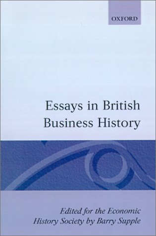 Essays in British Business History 9780198770886