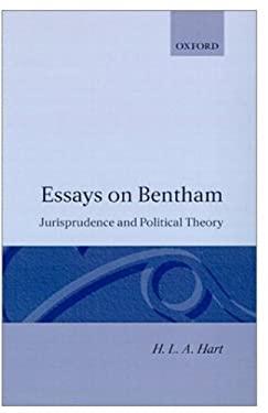 Essays on Bentham: Jurisprudence and Political Theory 9780198253488