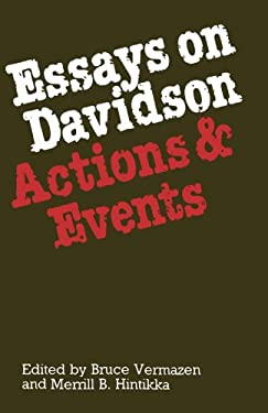 Essays on Davidson: Actions and Events 9780198249634