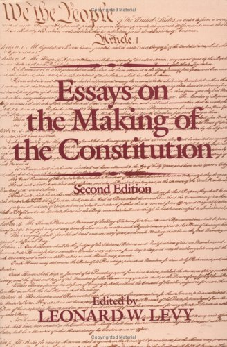 Essays on the Making of the Constitution, 2nd Edition 9780195049022