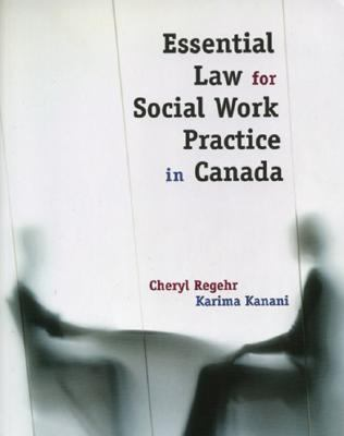 Essential Law for Social Work Practice in Canada 9780195422085