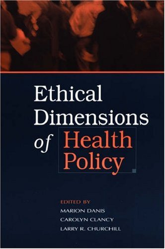 Ethical Dimensions of Health Policy 9780195300833