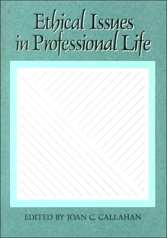 Ethical Issues in Professional Life 9780195050264