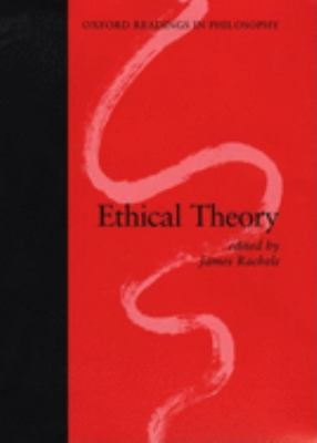 Ethical Theory: 2-Part Volume: Part 1: The Question of Objectivity; Part 2: Theories about How We Should Live 9780198751939