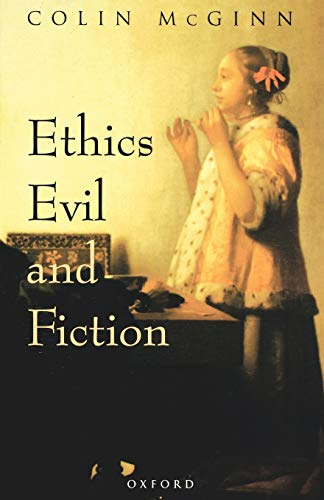 Ethics, Evil, and Fiction 9780198238775