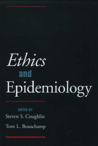 Ethics and Epidemiology 9780195102420