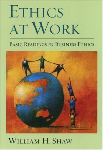 Ethics at Work: Basic Readings in Business Ethics 9780195139426