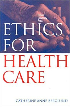 Ethics for Health Care 9780195541724
