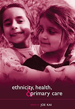 Ethnicity, Health, and Primary Care 9780198515739