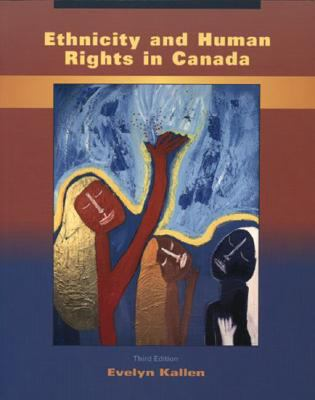 Ethnicity and Human Rights in Canada: A Human Rights Perspective on Race, Ethnicity, Racism, and Systemic Inequality 9780195417425