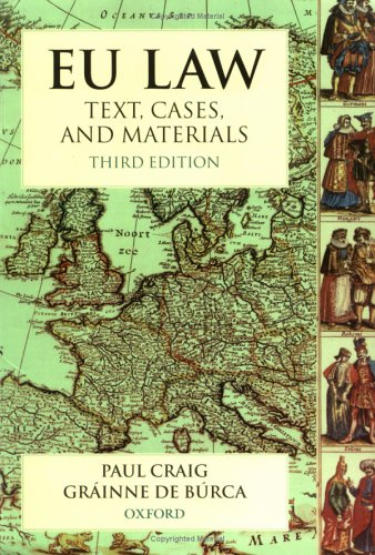 EU Law : Text, Cases and Materials - 3rd Edition