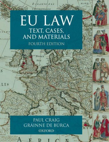 Eu Law: Text, Cases and Materials - 4th Edition