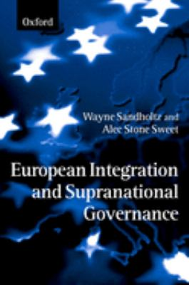 European Integration and Supranational Governance 9780198294573