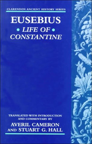 Eusebius: Life of Constantine