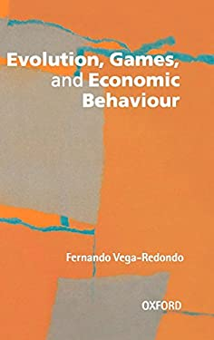 Evolution, Games, and Economic Behaviour 9780198774730