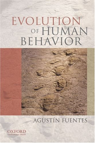 Evolution of Human Behavior 9780195333589