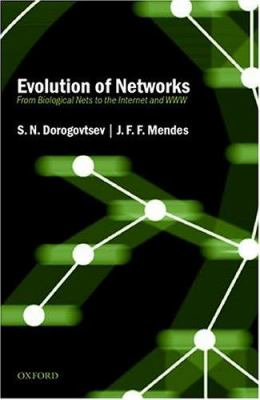 Evolution of Networks: From Biological Nets to the Internet and WWW 9780198515906