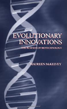 Evolutionary Innovations ' the Business of Biotechnoloy ' 9780198297246