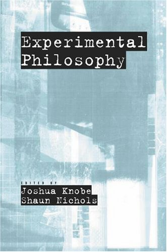 Experimental Philosophy 9780195323269