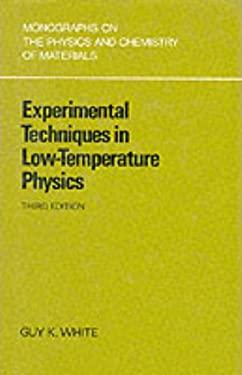 Experimental Techniques Low-Temp Physics 9780198513599