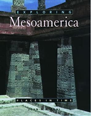 Exploring Mesoamerica 9780195108873