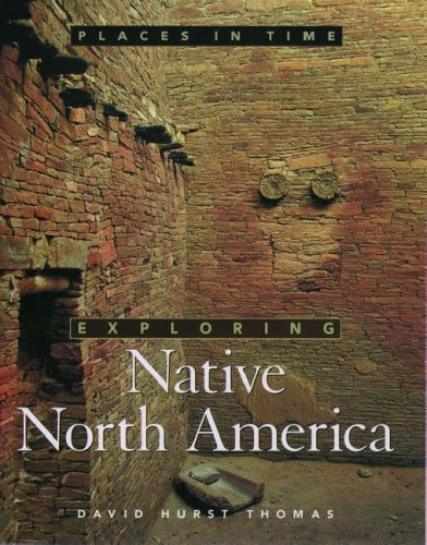 Exploring Native North America 9780195118575