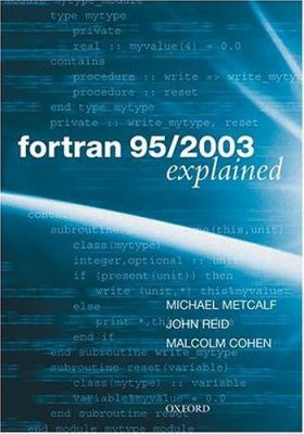 FORTRAN 95/2003 Explained 9780198526933