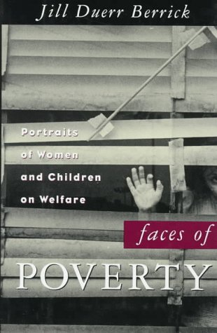 Faces of Poverty: Portraits of Women and Children on Welfare 9780195097542