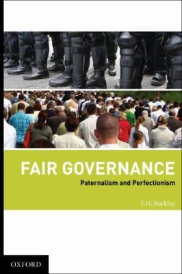 Fair Governance: Paternalism and Perfectionism 9780195341263