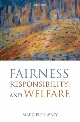 Fairness, Responsibility, and Welfare 9780199215911